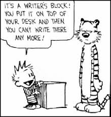what to do when you have writers block